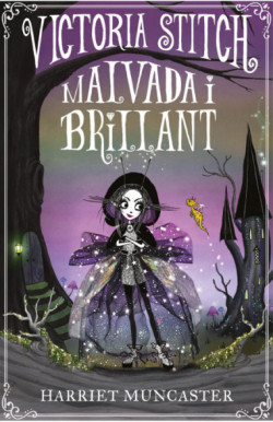 Victoria Stitch: Malvada i brillant (La Victoria Stitch 1)