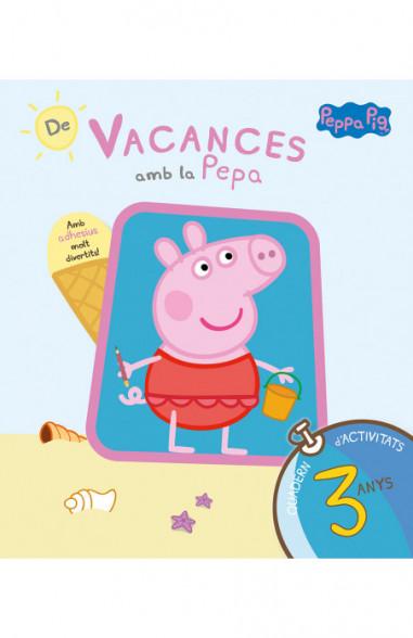 De vacances amb la Pepa (La Porqueta Pepa. Quadern d'activitats 3 ANYS)