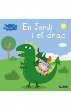 En Jordi i el drac (Un conte de La Porqueta Pepa)