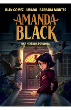 Una herència perillosa (Amanda Black 1)