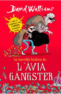 La increïble història de... L'àvia gàngster