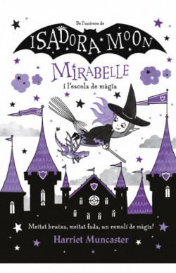 La Mirabelle i l'escola de...