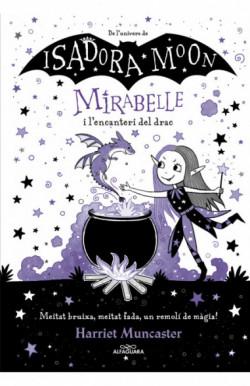 Mirabelle i l´encanteri del...