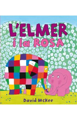 L'Elmer i la Rosa (L'Elmer. Àlbum il·lustrat)