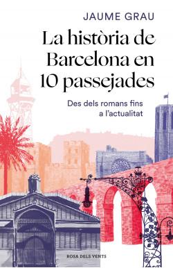 La història de Barcelona en...