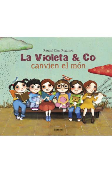 La Violeta & co. canvien el món
