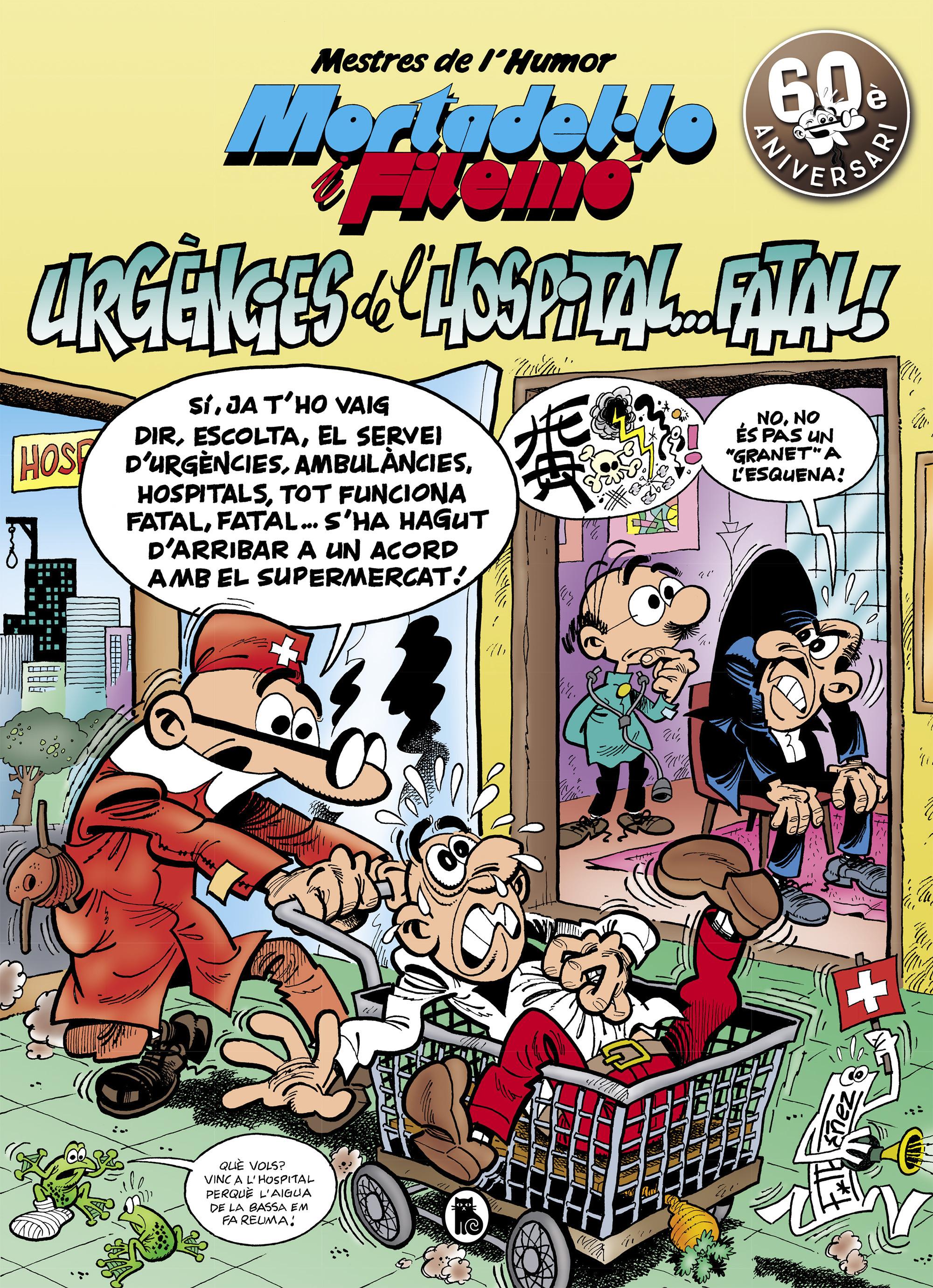 Mortadel·lo i Filemó. Urgències de l'hospital...fatal! (Mestres de l'Humor 51)