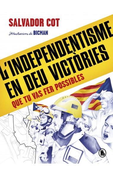L'independentisme en deu victòries...