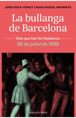 La bullanga de Barcelona
