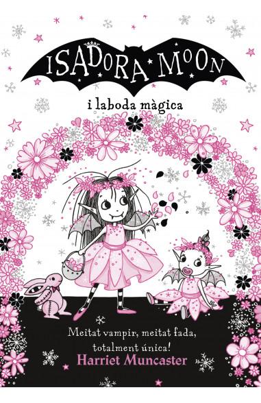 La Isadora Moon i la boda màgica...