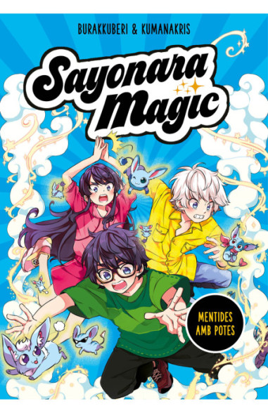 Sayonara Magic 3. Mentides amb potes (Sayonara Magic 3)