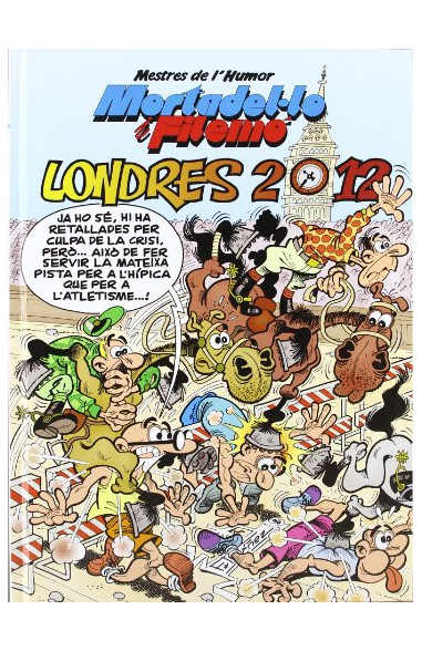 Mortadel·lo i Filemó. Londres 2012...
