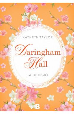 Daringham Hall. La decisió (Trilogia Daringham Hall 2)