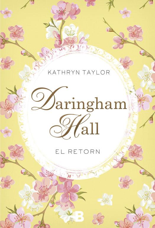 Daringham Hall. El retorn (Trilogia Daringham Hall 3)