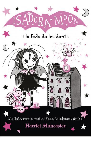 La Isadora Moon i la fada de les...