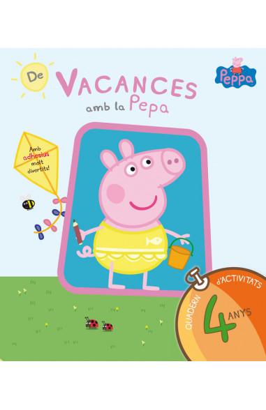 De vacances amb la Pepa (La Porqueta Pepa. Quadern d'activitats 4 ANYS)
