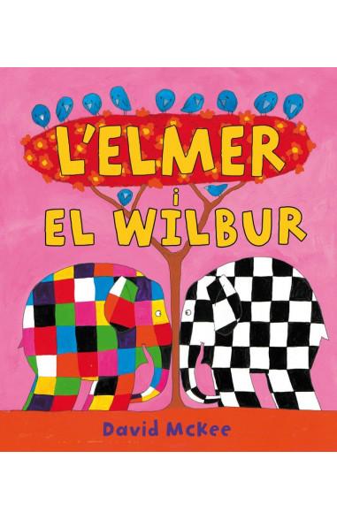 L'Elmer i en Wilbur (L'Elmer. Àlbum...