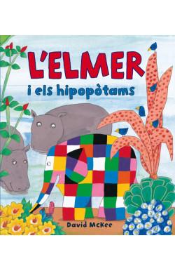 L'Elmer i els hipopòtams (L'Elmer. Àlbum il·lustrat)