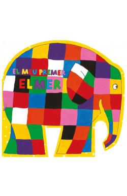 El meu primer Elmer (L'Elmer. Mans petitones)
