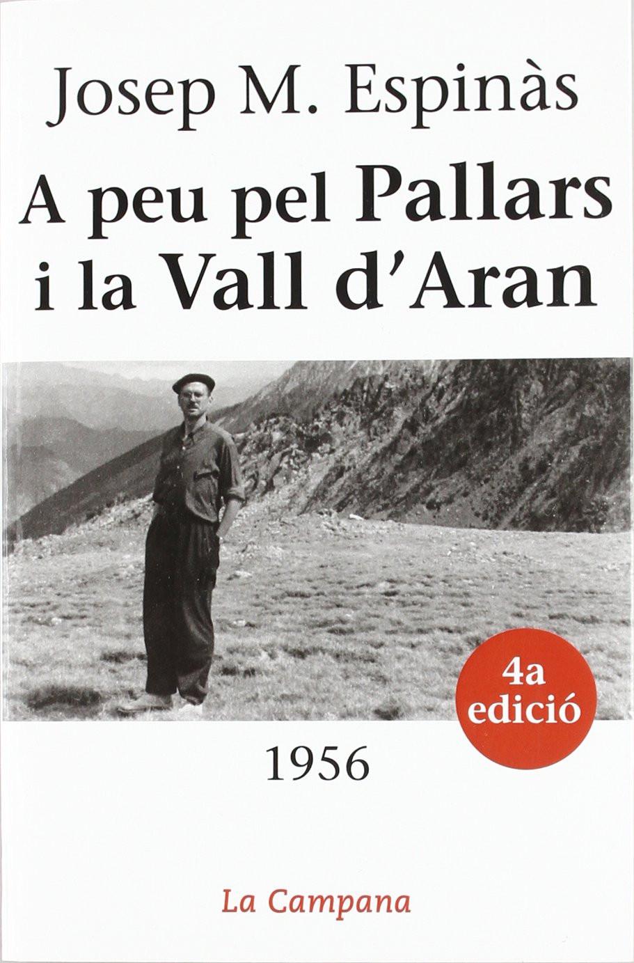A peu pel Pallars i la Vall d'Aran