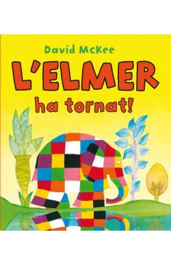 L'Elmer ha tornat! (L'Elmer. Àlbum il·lustrat)