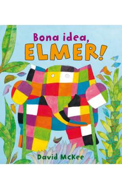 Bona idea, Elmer! (L'Elmer. Àlbum il·lustrat)