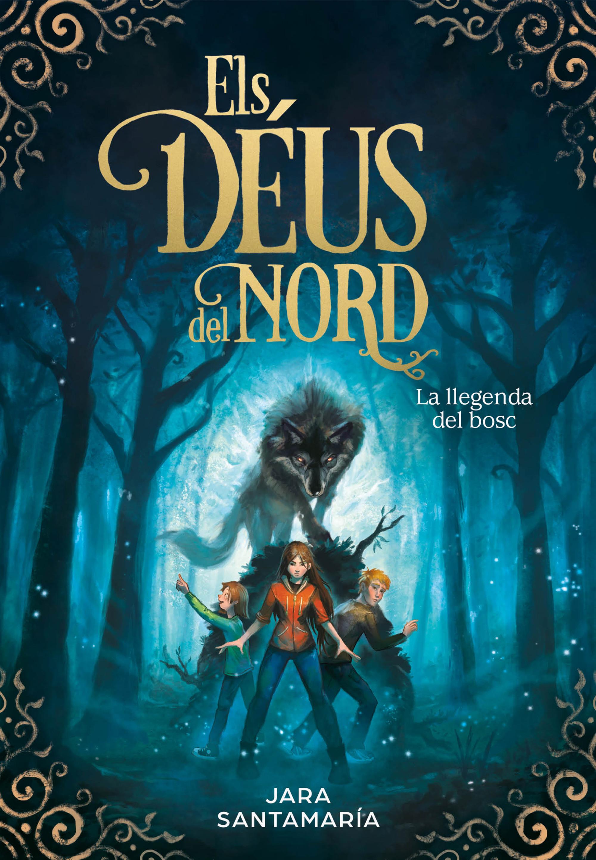 La llegenda del bosc (Els déus del nord 1)