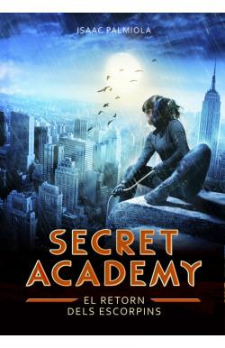 El retorn dels Escorpins (Secret Academy 3)