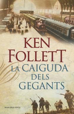 La caiguda dels gegants (The Century 1)