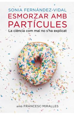 Esmorzar amb partícules