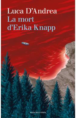 La mort d'Erika Knapp