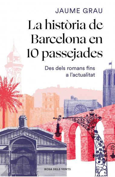 La història de Barcelona en 10...