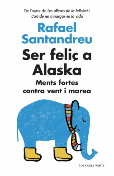 Ser feliç a Alaska