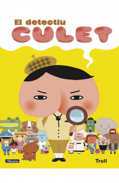 El detectiu Culet (El detectiu Culet. Àlbum il.lustrat)